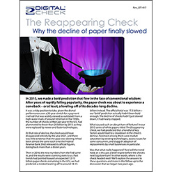 The Reappearing Check: New White Paper Examines Why the Decline of Paper Checks Slowed Down, What Will Restart It