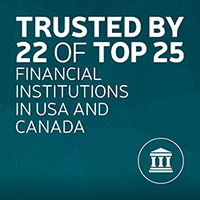 Trusted by 22 of top 25 banks